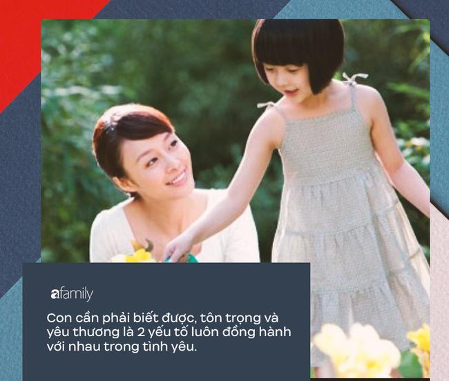 10 điều bố mẹ nên dạy con cái về tình yêu: Chỉ khi biết sớm những điều này, cuộc sống mới trở nên hạnh phúc - Ảnh 6.