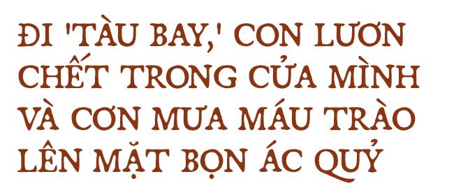 Huyền thoại Biệt động Sài Gòn: Màn tra tấn kinh hoàng, đau đớn, hiểm độc chưa từng thấy - Ảnh 8.