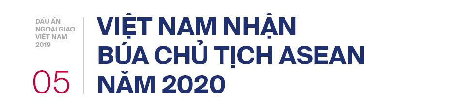 5 dấu ấn ngoại giao 2019: Tỏa sáng bản lĩnh, tinh thần và vị thế Việt Nam trên trường quốc tế - Ảnh 20.