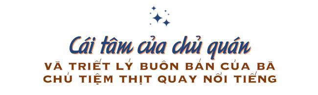 Bí mật thành công của hàng thịt quay lâu đời nhất Hà Nội, hơn 50 năm vẫn khiến khách xếp hàng dài như trẩy hội mỗi chiều - Ảnh 7.