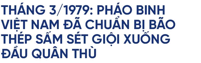 Nguyên Tư lệnh pháo binh: Việt Nam đã tính tới sử dụng bão thép Vua chiến trường trong chiến tranh biên giới 1979 - Ảnh 5.