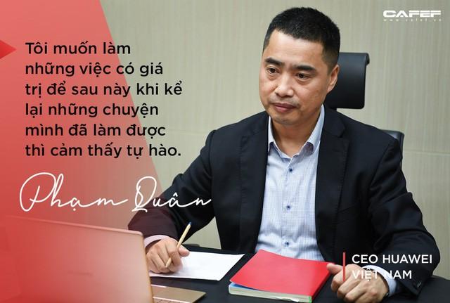 CEO Huawei Việt Nam: Khi về già, niềm tự hào không phải là có bao nhiêu tiền mà là có bao nhiêu ký ức đẹp! - Ảnh 9.