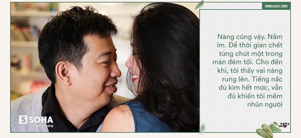 """""""Các Quý ông! Đừng nói đây là bài viết nịnh vợ, sợ vợ. Đó là lời biết ơn sâu sắc của một người chồng, người tình"""" - Ảnh 6."""
