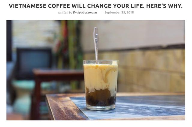 Blogger du lịch nước ngoài nói rằng cà phê Việt Nam sẽ thay đổi cuộc đời bạn và đây là những lý do vì sao - Ảnh 1.