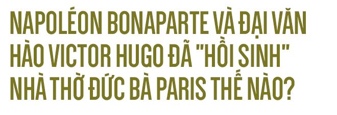 Napoléon, Victor Hugo đã cứu Nhà thờ Đức Bà như thế nào? - Ảnh 3.