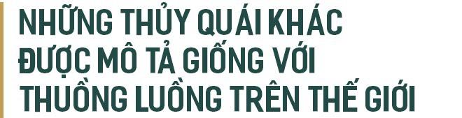 Thuồng luồng - Sinh vật thần thoại hùng mạnh bậc nhất trong dân gian Việt Nam - Ảnh 8.