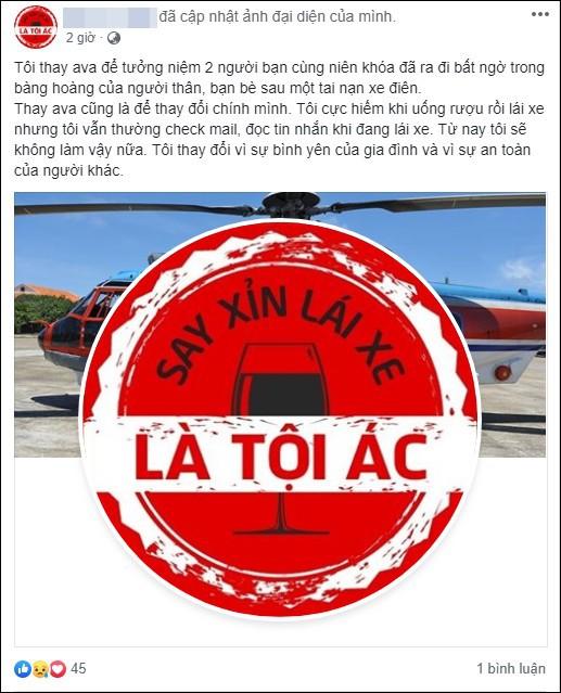 Sau tai nạn thương tâm ở hầm Kim Liên, cộng đồng mạng đồng loạt thay avatar Facebook với thông điệp: Say xỉn lái xe là tội ác! - Ảnh 2.