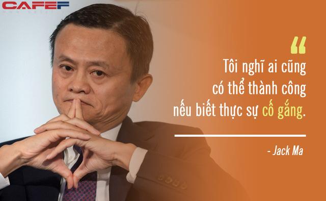 Không quan hệ, không tiền tệ cũng chẳng sao, vì đây mới là thứ Jack Ma đề cao hơn tất cả: Ai cũng có thể thành công nếu biết làm 3 điều này! - Ảnh 1.