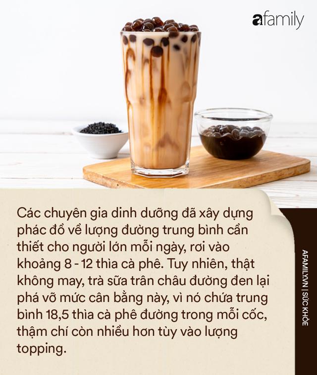 Chuyên gia Singapore cảnh báo: Trà sữa trân châu đường đen là thức uống có hại nhất trong các loại trà sữa - Ảnh 2.