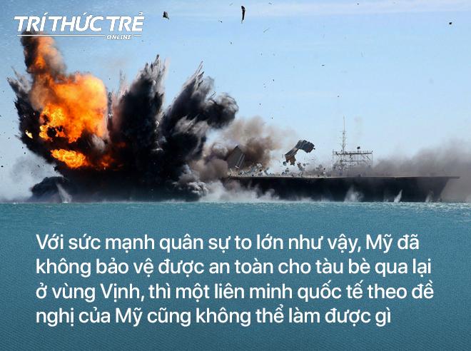 Cuộc chiến tàu dầu ở vùng Vịnh: Mỹ còn không bảo vệ được an ninh hàng hải, thì ai sẽ làm được điều đó? - Ảnh 5.