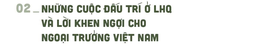 Ông Nguyễn Cơ Thạch và những cuộc đấu trí ở LHQ giải vây cho Việt Nam - Ảnh 5.