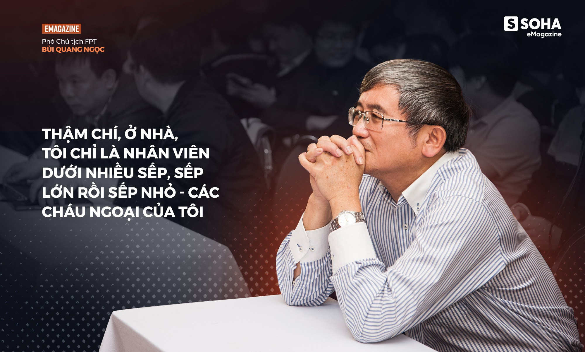Phó chủ tịch FPT Bùi Quang Ngọc: Tôi chưa thấy người đàn ông nào mà tôi quen biết lại không sợ vợ - Ảnh 21.