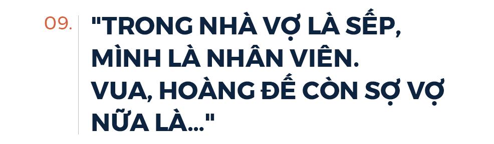 Phó chủ tịch FPT Bùi Quang Ngọc: Tôi chưa thấy người đàn ông nào mà tôi quen biết lại không sợ vợ - Ảnh 20.