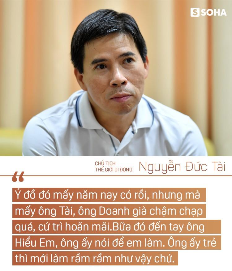 """Chủ tịch Thế giới Di động Nguyễn Đức Tài: """"Bây giờ ở công ty, tôi chỉ làm mấy việc bếp núc"""" - Ảnh 7."""