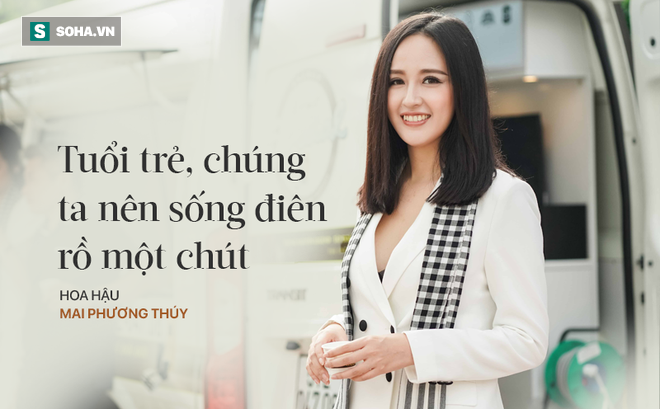 Vì sao Hoa hậu Mai Phương Thúy nói tuổi trẻ nên sống điên rồ hơn một chút? - Ảnh 8.
