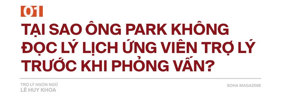 Trợ lý ngôn ngữ Lê Huy Khoa: Ông Park từng phát bực vì sự im lặng của cầu thủ Việt Nam - Ảnh 1.