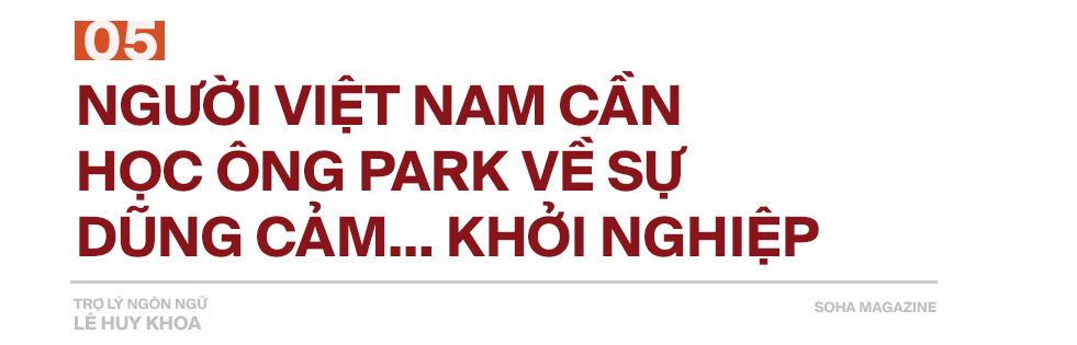 Trợ lý ngôn ngữ Lê Huy Khoa: Ông Park từng phát bực vì sự im lặng của cầu thủ Việt Nam - Ảnh 13.