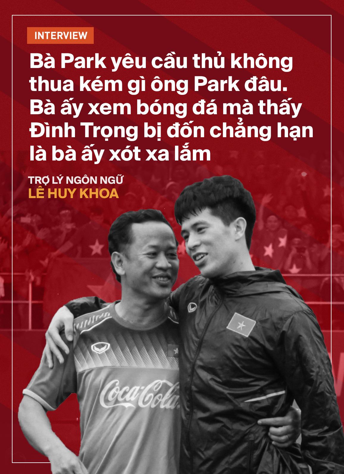 Trợ lý ngôn ngữ Lê Huy Khoa: Ông Park từng phát bực vì sự im lặng của cầu thủ Việt Nam - Ảnh 12.