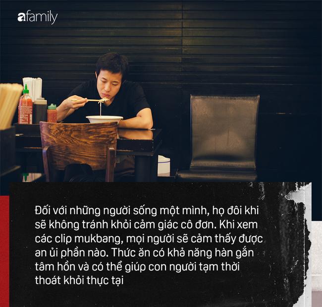 Mukbang: Trào lưu ăn cho người khác xem mang lại thu nhập hàng trăm triệu mỗi tháng nhưng đằng sau lại là góc khuất về sự cô đơn không ai biết - Ảnh 5.