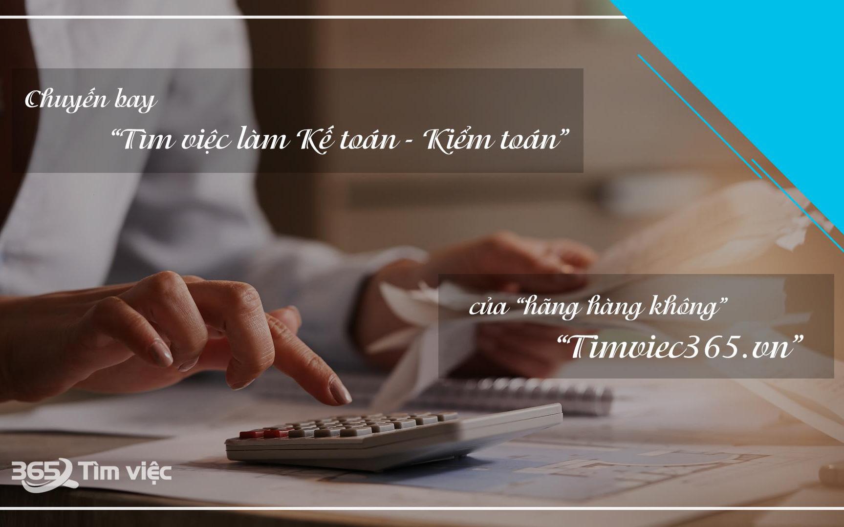 Website timviec365.vn – điểm đến tin cậy cho người tìm việc làm kế toán, kiểm toán