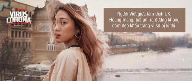 Du học sinh Việt giữa tâm dịch ở UK: Ra đường đeo khẩu trang là bị kỳ thị, nhiều bạn mình nói thà dính vi rút Covid-19 còn hơn bị đánh vỡ mặt - Ảnh 2.