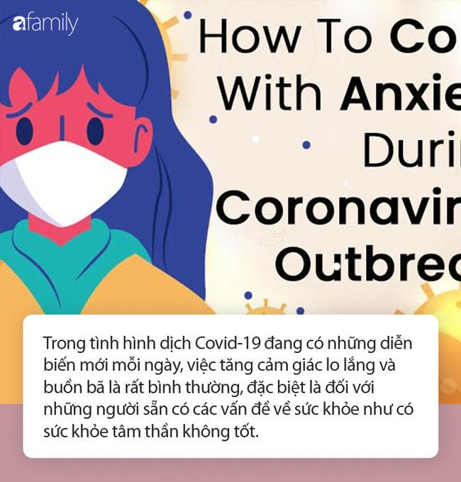 11 cách chặn đứng lo lắng, sợ hãi trong lòng mỗi người khi dịch Covid-19 đang có những diễn biến mới khó đoán trước - Ảnh 1.