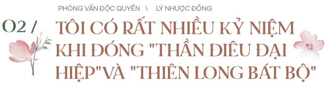 Tiểu Long Nữ Lý Nhược Đồng trả lời độc quyền: Hé lộ đời sống riêng và điều lạ khi đóng xong Thần điêu đại hiệp - Ảnh 5.