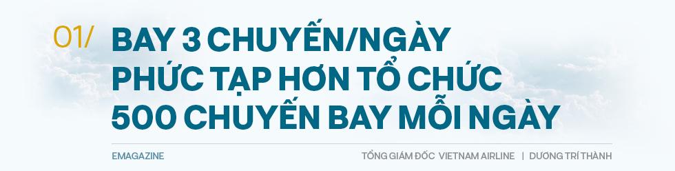 Tổng giám đốc Vietnam Airlines đếm từng hành khách và những việc chưa có tiền lệ trong mùa dịch Covid - Ảnh 2.