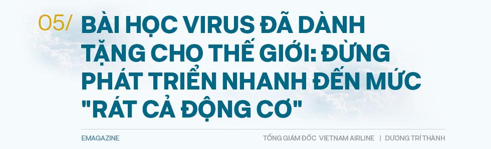 Tổng giám đốc Vietnam Airlines đếm từng hành khách và những việc chưa có tiền lệ trong mùa dịch Covid - Ảnh 12.