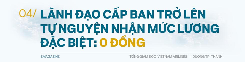 Tổng giám đốc Vietnam Airlines đếm từng hành khách và những việc chưa có tiền lệ trong mùa dịch Covid - Ảnh 10.