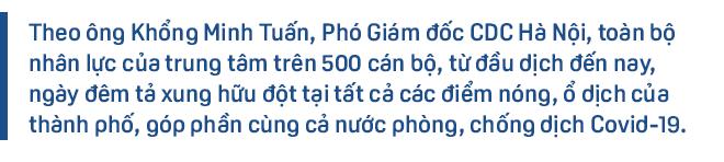 Ngứa không được gãi, khát không được uống, vệ sinh không được đi, họ là 500 thợ săn virus ở CDC lớn nhất Việt Nam - Ảnh 4.