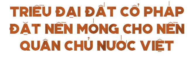 Dấu mốc vĩ đại của Việt Nam và những công trình hiển hách vang danh nghìn năm - Ảnh 2.