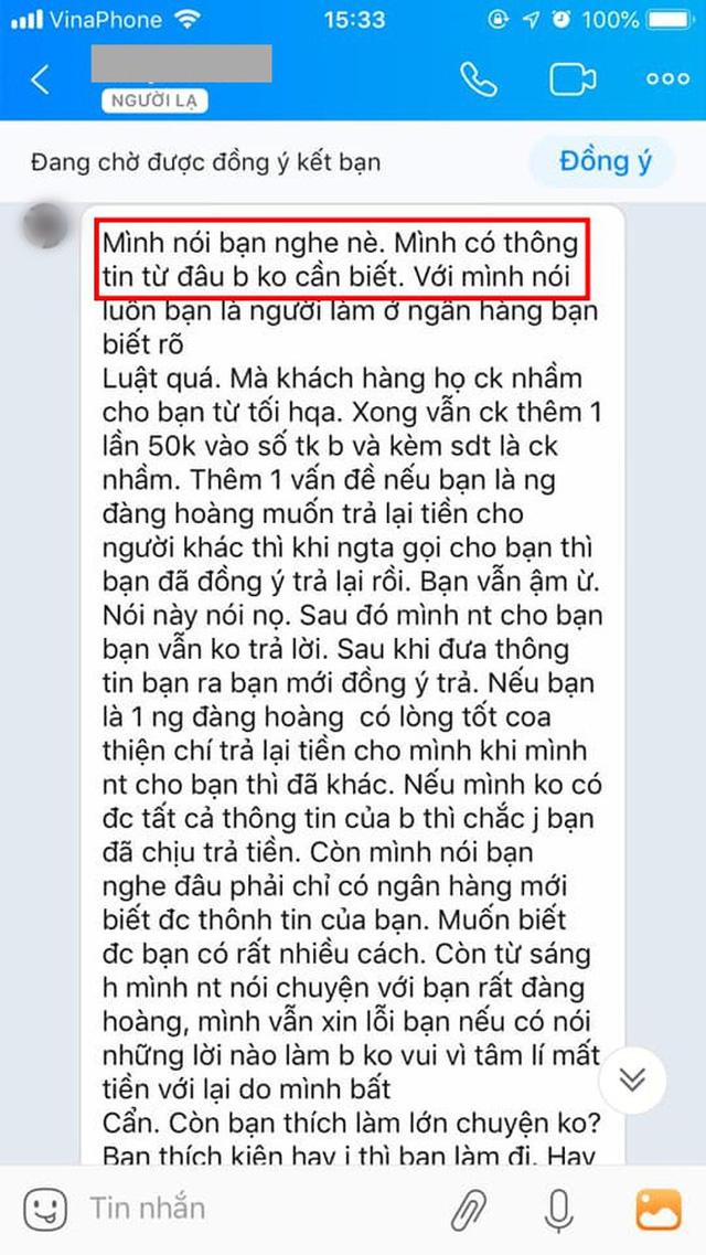 Chuyển nhầm 30 triệu qua tài khoản Vietcombank của người lạ rồi truy SĐT để nhắn tin như đòi nợ: Dân mạng bất bình, ngân hàng lên tiếng - Ảnh 4.