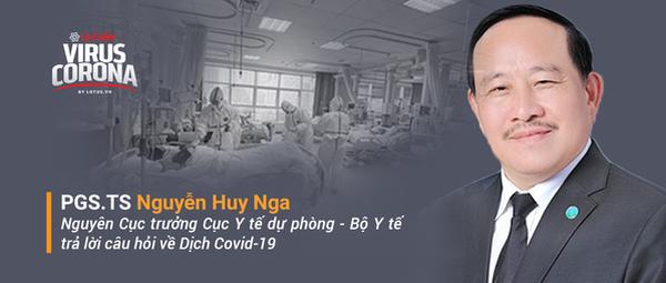 PGS.TS Nguyễn Huy Nga trả lời những thắc mắc của độc giả về Covid-19 - Ảnh 2.