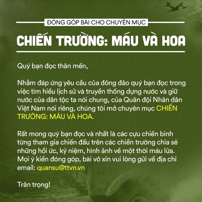 Chiến trường K: Địch giăng bẫy lừa ta vào - Mồi nhử là 12 tử sỹ, máu quân tình nguyện Việt Nam đã đổ - Ảnh 7.