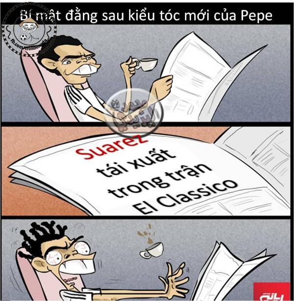 Hóa ra tóc Pepe là do Suarez dọa mà thành