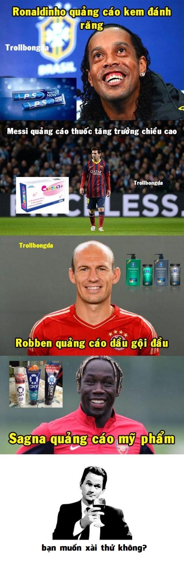 Bạn muốn xài kem đánh răng Ronaldinho hay thuốc mọc tóc Robben.