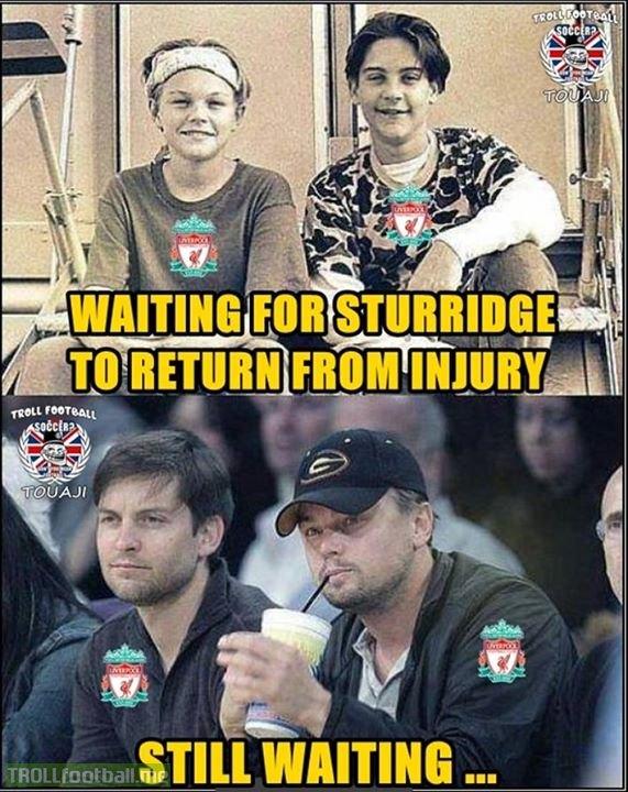 Chờ Sturridge khỏi chấn thương quả là mệt mỏi với fan Liverpool