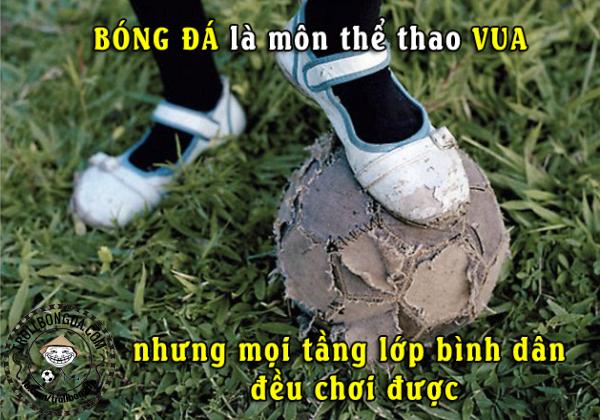 Bóng đá rất phổ biến cho mọi nhà