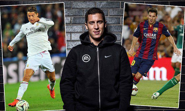Hazard vẫn chưa thể so sánh được với Ronaldo hay Messi