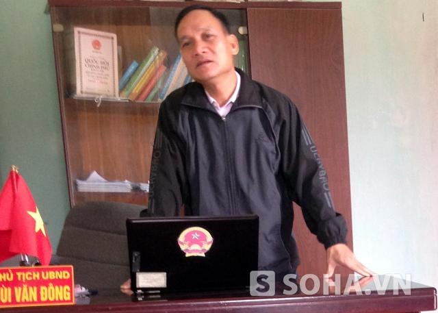Chủ tịch UBND xã Bình Sơn Bùi Văn Đông tỏ ra buồn bã với những gì vừa xảy đến với địa phương