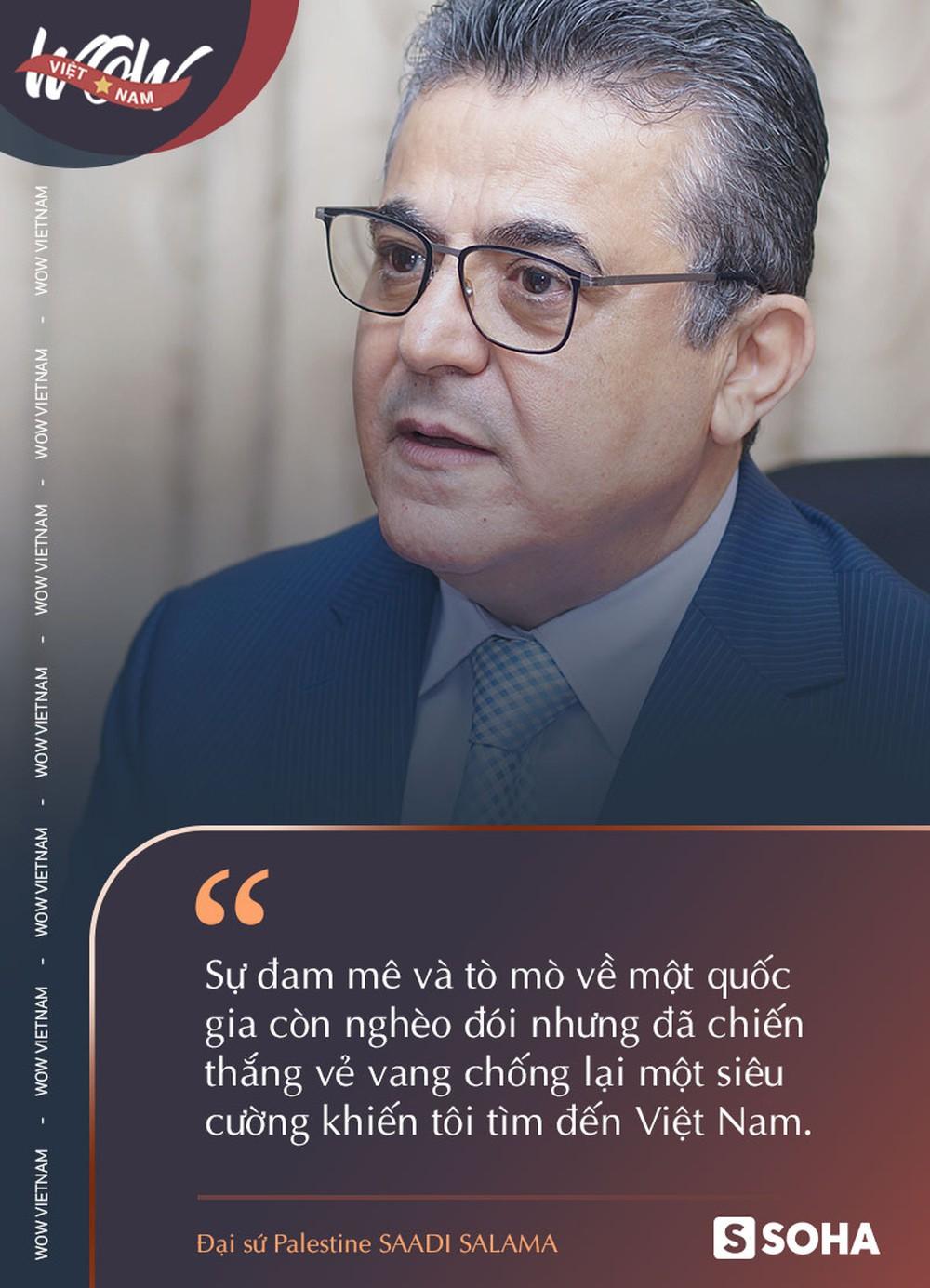 Đại sứ Palestine tại Việt Nam: Trời ơi, số phận nào đã đưa ta đến đây và 40 năm Việt Nam phát triển khiến chúng tôi phải ngả mũ - Ảnh 3.