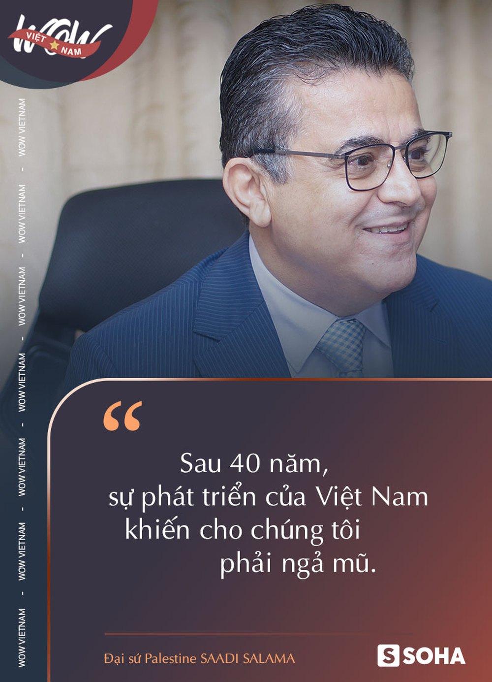 Đại sứ Palestine tại Việt Nam: Trời ơi, số phận nào đã đưa ta đến đây và 40 năm Việt Nam phát triển khiến chúng tôi phải ngả mũ - Ảnh 5.