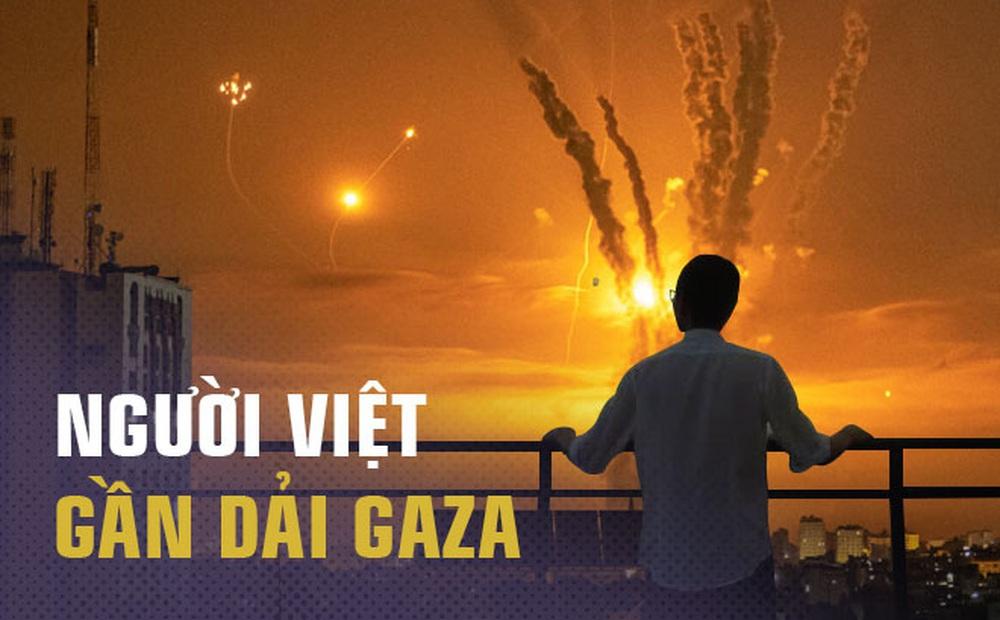 """Người Việt ở gần """"chảo lửa"""" Gaza: Chỉ có đúng 9 giây để chạy trốn tử thần"""