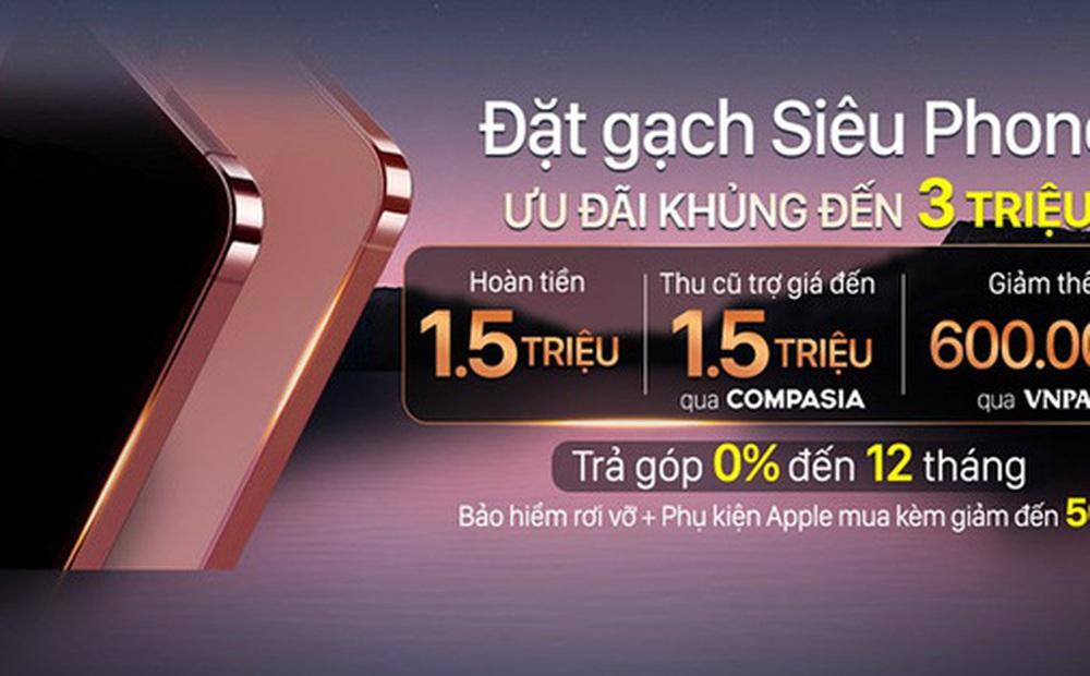 Một nhà bán lẻ Việt Nam bị Apple phạt vì 'lách luật' nhận đặt cọc iPhone 13