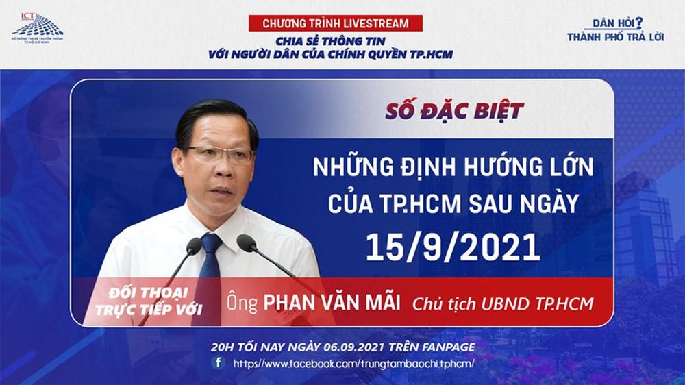 Chủ tịch TP.HCM lên sóng livestream trả lời về nới lỏng giãn cách sau ngày 15/9 - Ảnh 1.