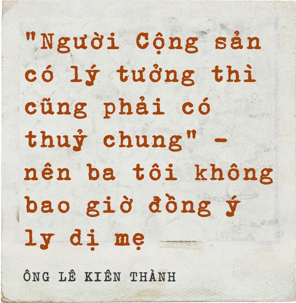 """Ông Lê Kiên Thành - con trai cố TBT Lê Duẩn: Mẹ tôi và những nỗi đau không nói hết thành lời"""" - Ảnh 3."""