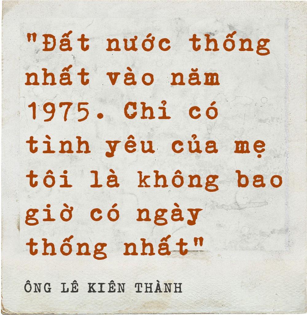 """Ông Lê Kiên Thành - con trai cố TBT Lê Duẩn: Mẹ tôi và những nỗi đau không nói hết thành lời"""" - Ảnh 9."""