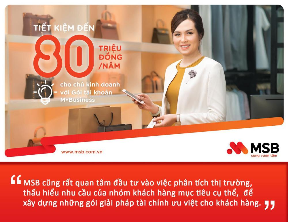 Thấu hiểu khách hàng là chìa khóa thành công của MSB - Ảnh 3.