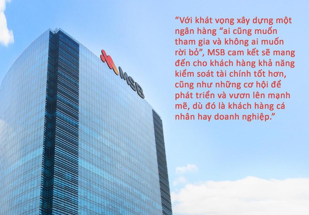 Thấu hiểu khách hàng là chìa khóa thành công của MSB - Ảnh 6.